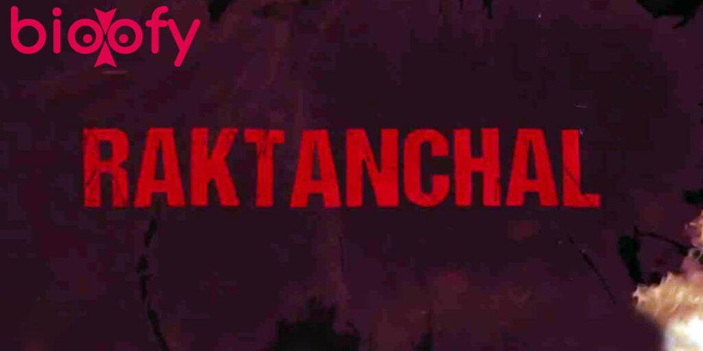 raktanchal web series cast, Raktanchal (MX Player) Web Series Cast & Crew, Roles, Release Date, Story, Trailer