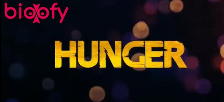 Hunger Web SeriesCast, Hunger (HotShots) Web Series Cast & Crew, Roles, Release Date, Story, Trailer