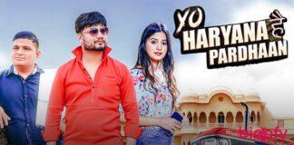 Yo Haryana Hai Pardhaan Song