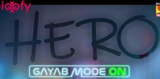 Hero - Gayab Mode On