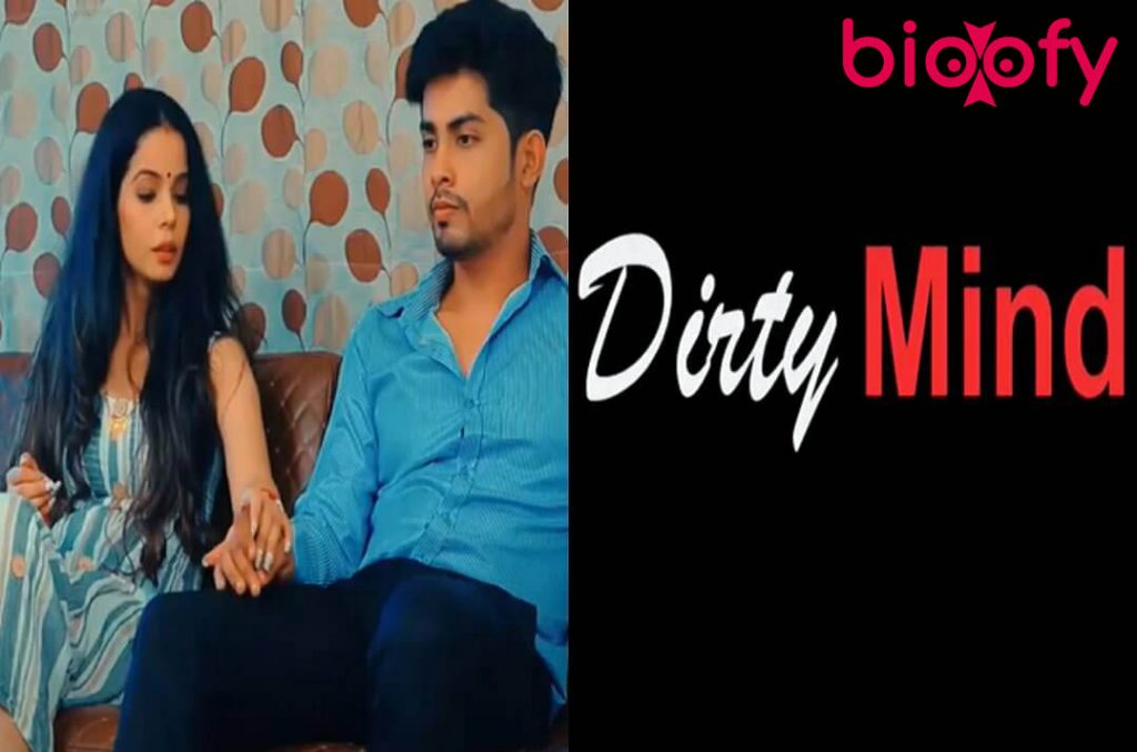 , Dirty Mind (Hootzy) Web Series Cast & Crew, Roles, Release Date, Story, Trailer