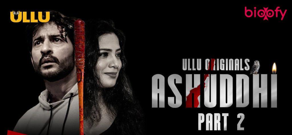 Ashuddhi Part 2