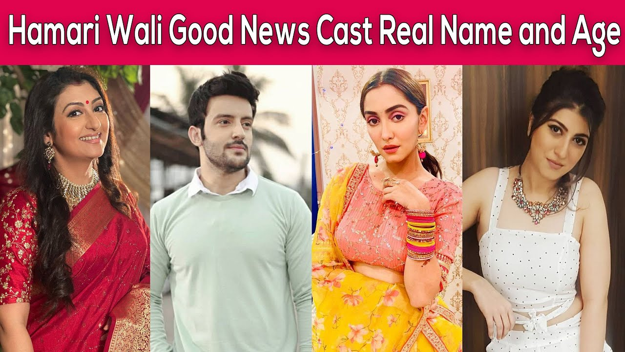Hamari Wali Good News (ZEE TV) Cast & Crew, Roles, Release Date, Trailer