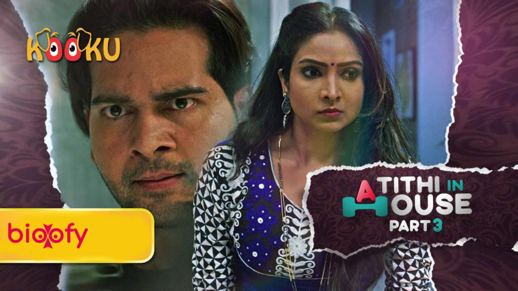 , Atithi in House Part 3 (KOOKU) Cast and Crew, Roles, Release Date, Trailer