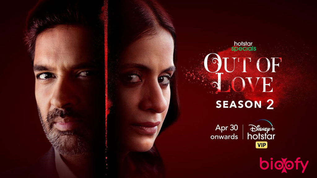 , Out Of Love Season 2 (Hotstar) Cast and Crew, Roles, Release Date, Trailer