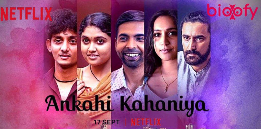 , Ankahi Kahaniya (Netflix) Cast and Crew, Roles, Release Date, Story