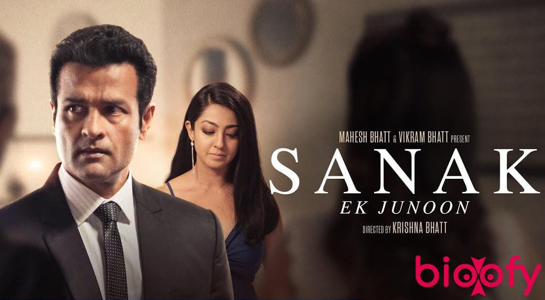 Sanak – Ek Junoon (MX Player) Cast and Crew, Roles, Release Date, Story »FilmyOne.com